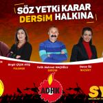 Söz, yetki, karar Dersim halkına! Sosyalist adayları destekliyoruz